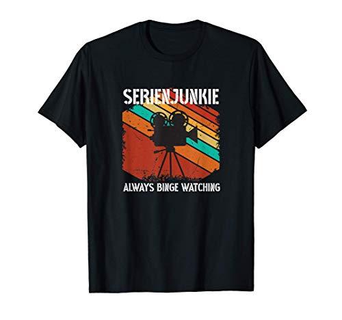 Serienjunkie. Always Binge Watching Streaming Outfit T-Shirt