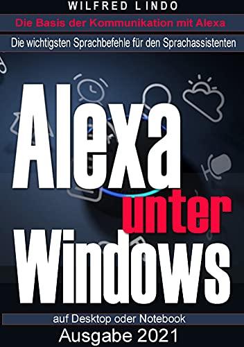 Alexa unter Windows: Die wichtigsten Sprachbefehle für den Sprachassistenten auf Desktop und Notebook