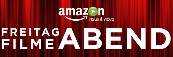 Amazon Instant Video Freitag Filmeabend