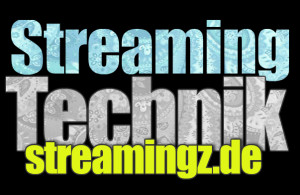 streamingtechnik