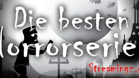 Die 10 besten Horrorserien – Mit jede Episode kommt die Angst!