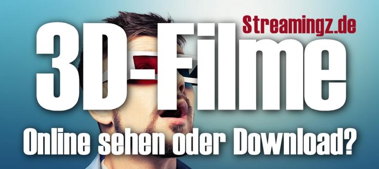 Wo kann man 3D Filme online ansehen?