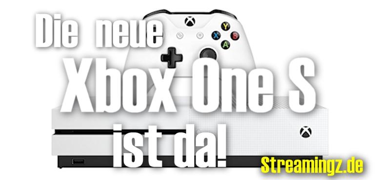 Die Xbox One S ist schon da!