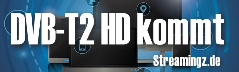 DVB-T2 HD kommt