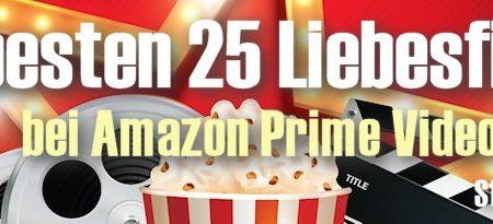 Die 25 besten Liebeskomödien bei Amazon Prime Instant Video (Teil 1)
