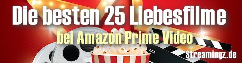 Die 25 besten Liebeskomödien bei Amazon Prime Instant Video (Teil 2)