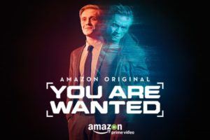 you are wanted amazon original