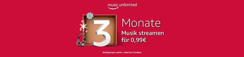 3 Monate Amazon Music Unlimited für nur 99 Cent