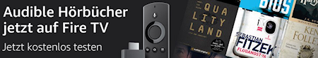 Audible für Fire TV und Fire TV Stick: Hörbücher auf dem Fernseher?