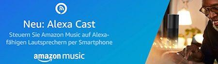 Alexa Cast: Smartphone als Fernbedienung für Amazon Music nutzen